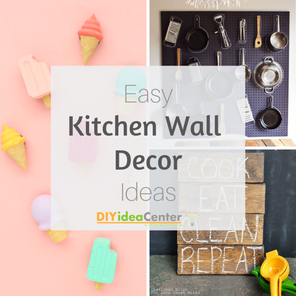 10 DIY Kitchen Wall Decor Ideas | DIYIdeaCenter.com