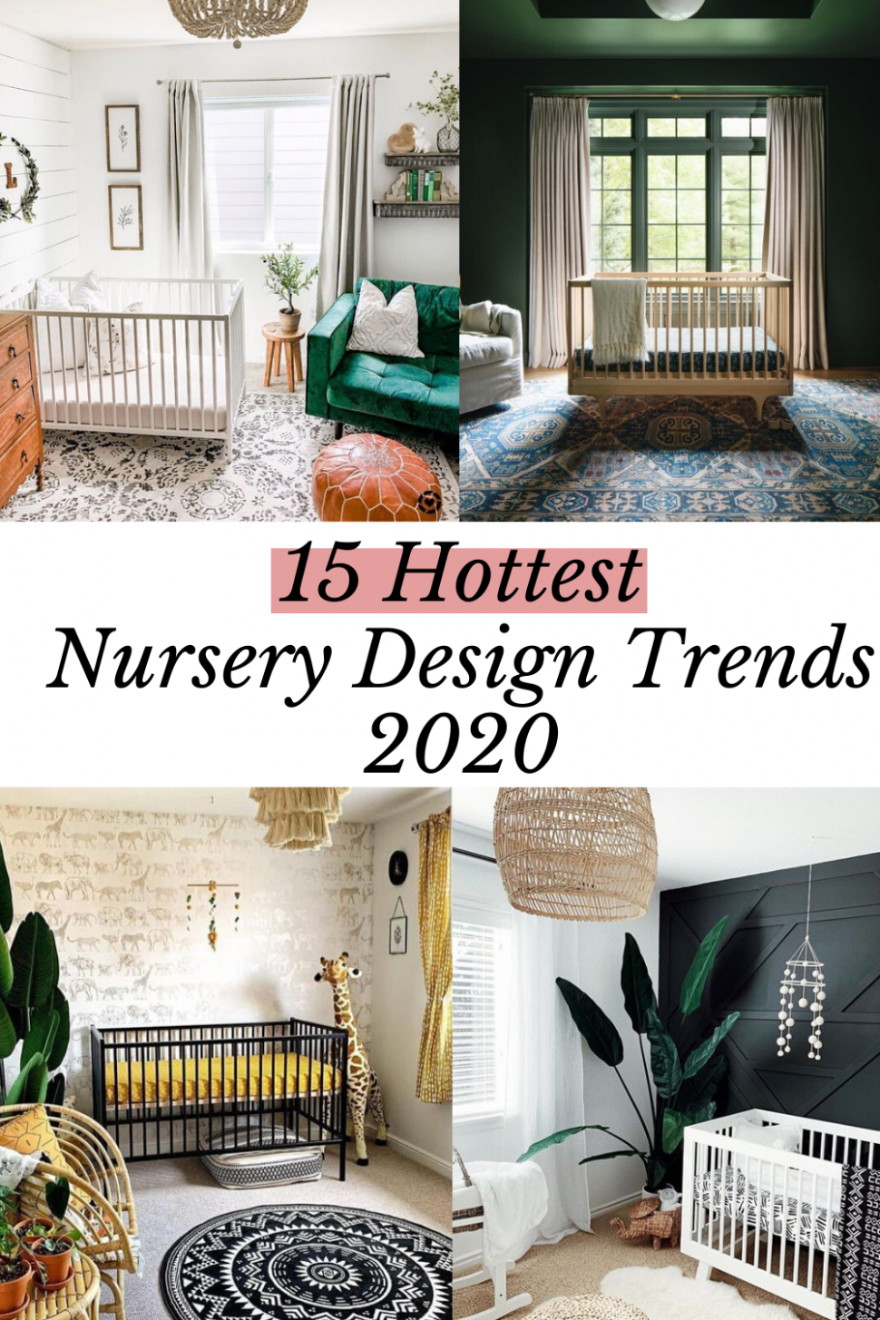 11 NURSERY DESIGN TRENDS KICKING OFF THE NEW DECADE OF BABY ...