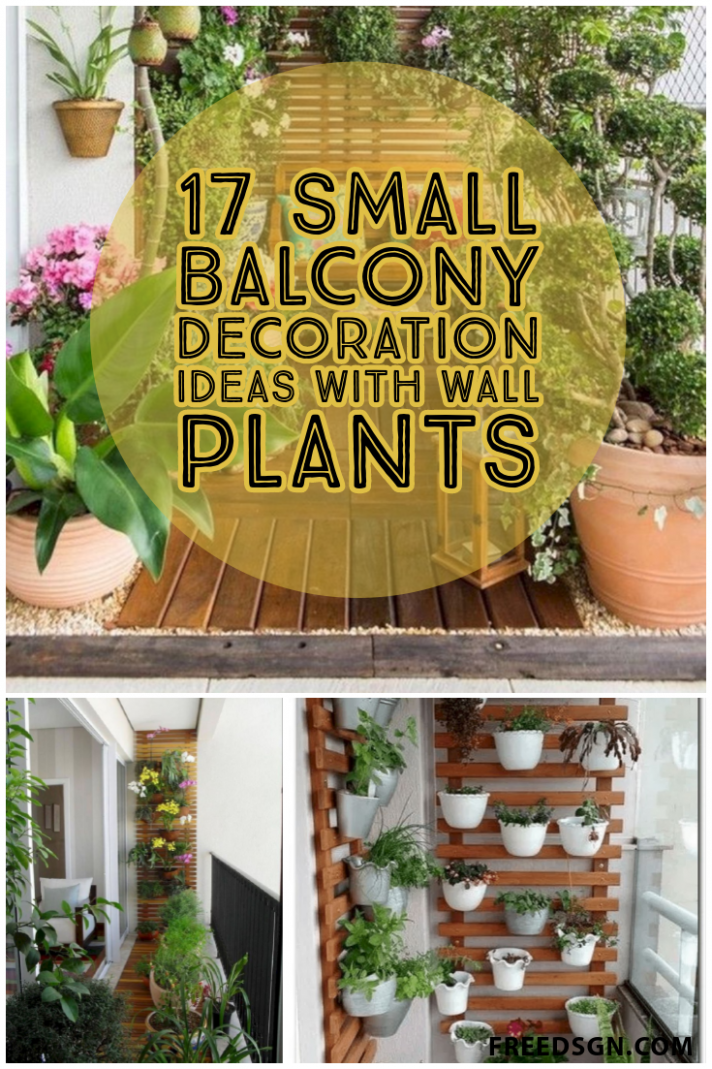 11 Small Balcony Decoration Ideas With Wall Plants in 11 ..