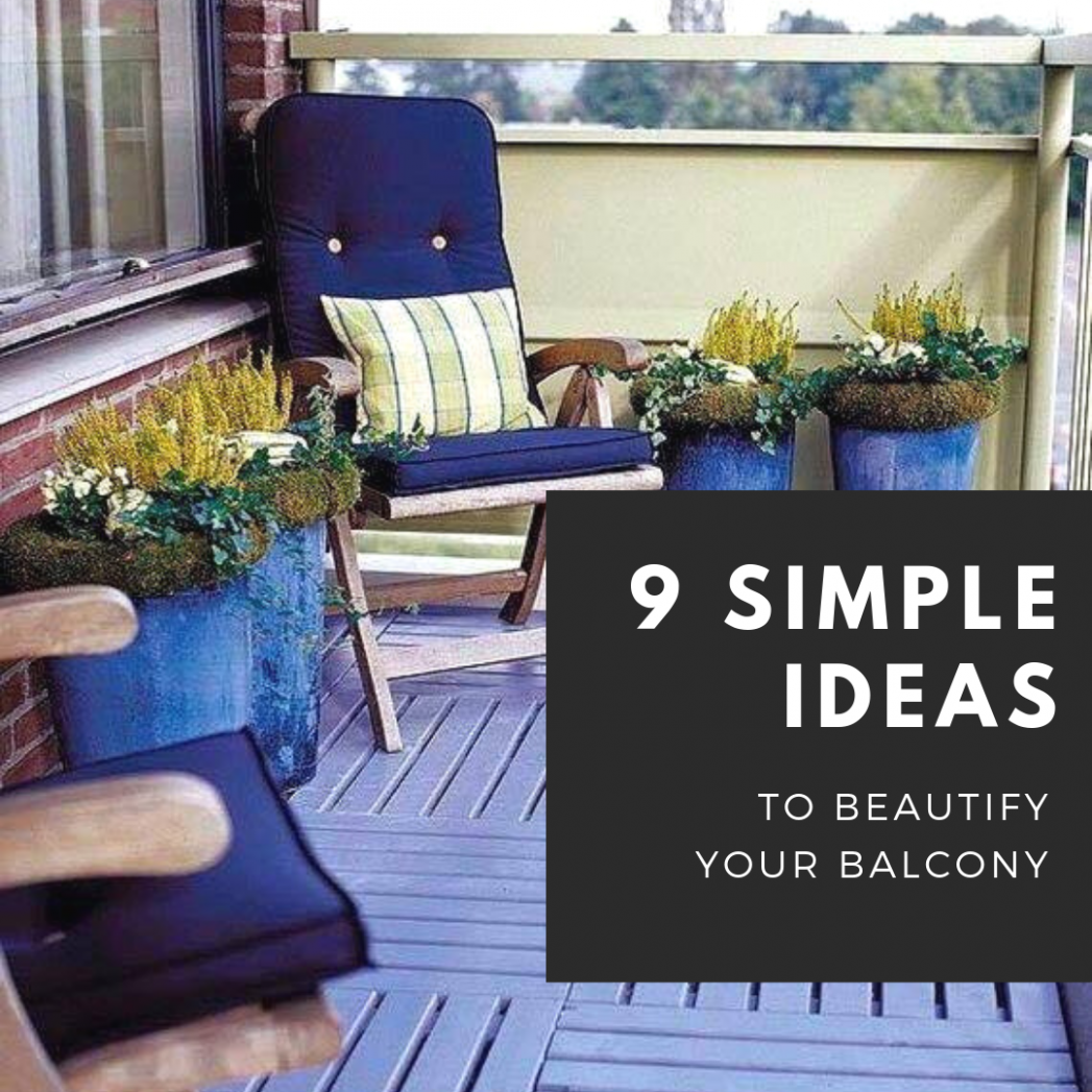 12 Simple Ideas to Beautify Your Balcony - The Restless Creative Co - balcony beautification ideas