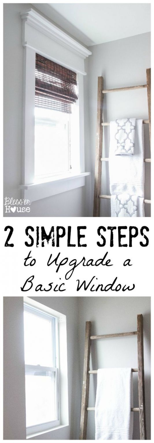 12 Simple Steps to Upgrade a Basic Window | Renovation, Home ..