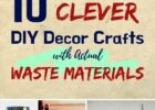 8 Clever DIY Home Decor Crafts with Actual Waste Materials