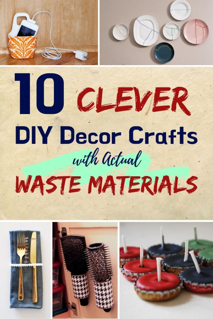 8 Clever DIY Home Decor Crafts with Actual Waste Materials - diy home decor ideas using waste