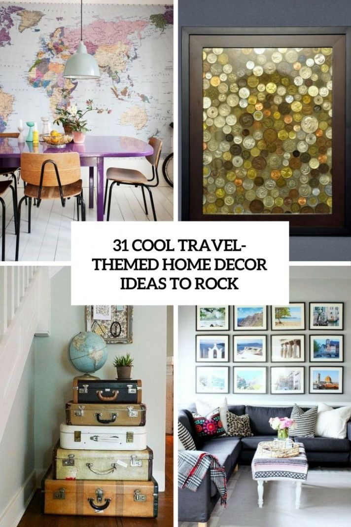 8 Cool Travel-Themed Home Décor Ideas To Rock (DigsDigs) | Home ..