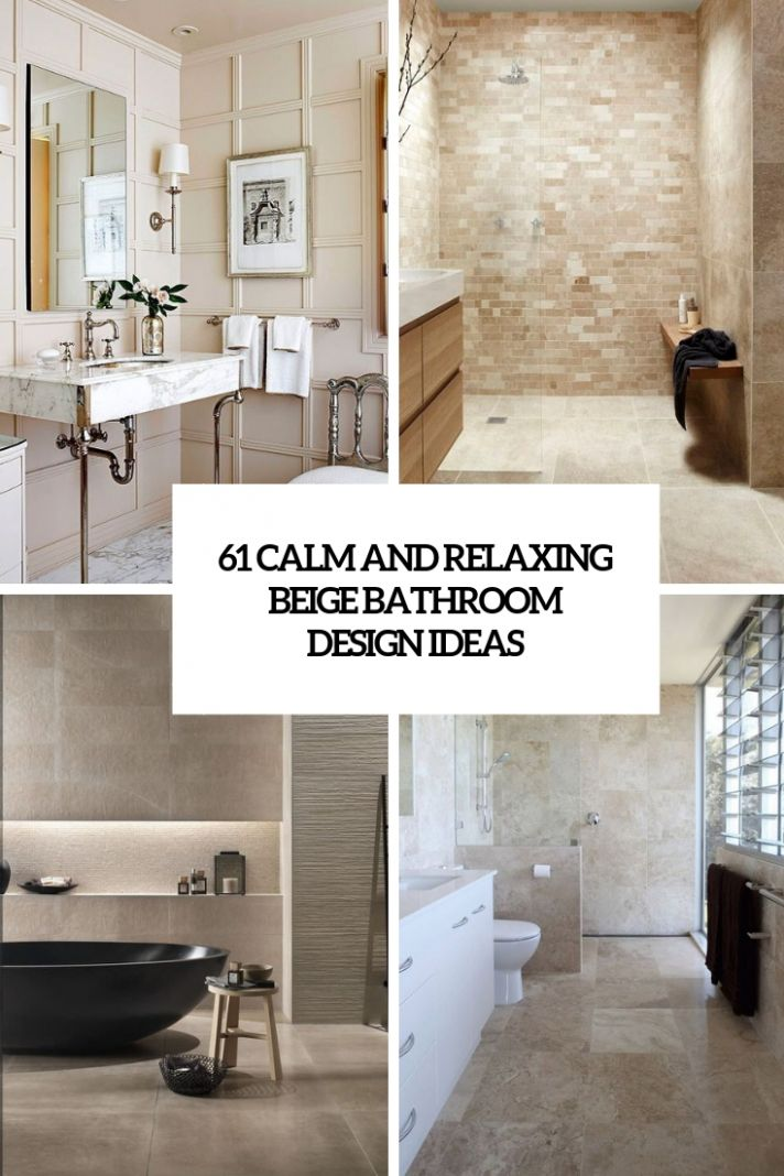 9 Calm And Relaxing Beige Bathroom Design Ideas - DigsDigs