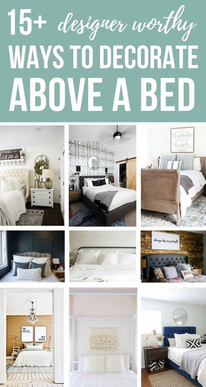 9 Designer Worthy Ideas For Over The Bed Decor | Above bed decor ...