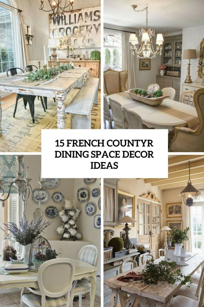 9 French Country Dining Space Décor Ideas - Shelterness - dining room ideas french country