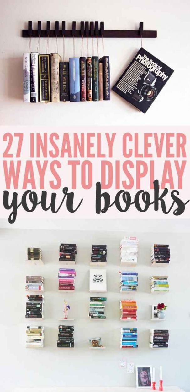 9 Insanely Clever Ways To Display Your Books | Diy room decor ..