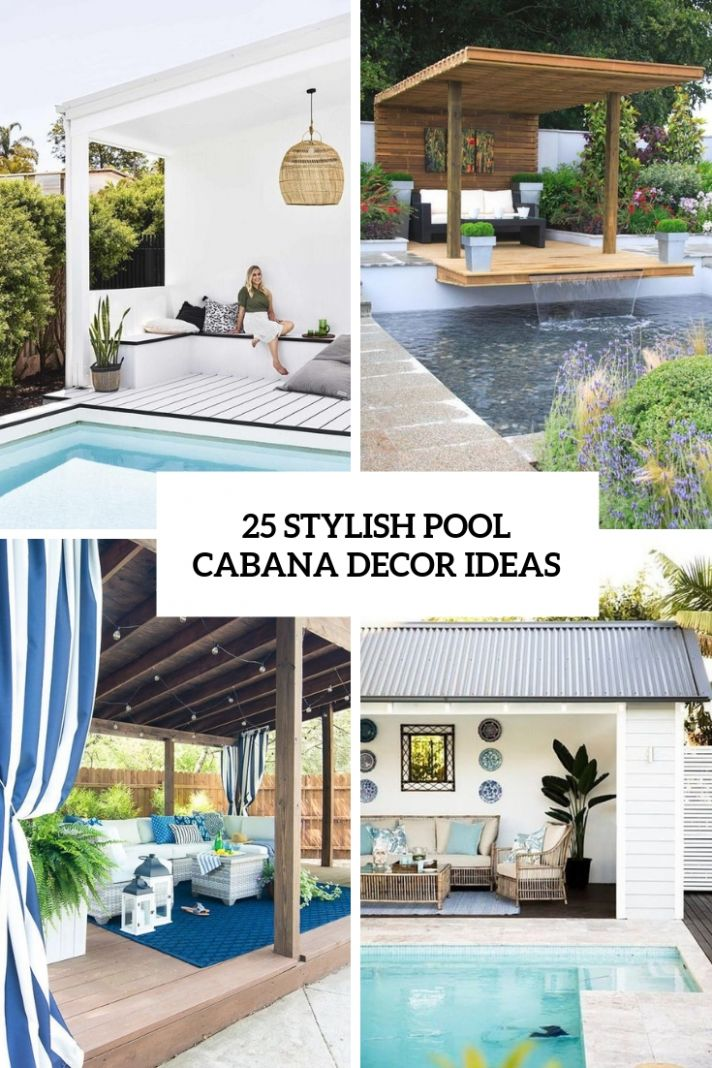 9 Stylish Pool Cabana Décor Ideas - Shelterness - pool cabana ideas