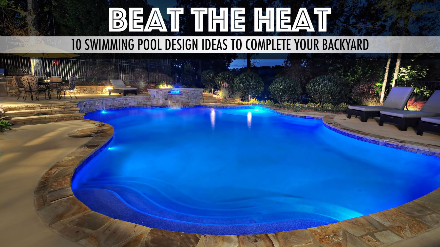 Beat the Heat – 9 Swimming Pool Design Ideas to Complete Your ..