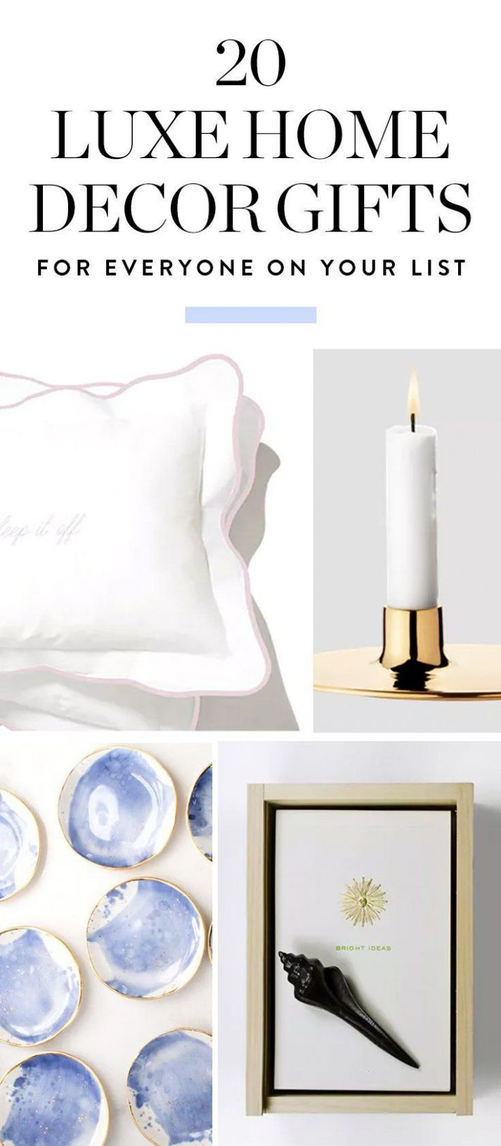 Find the best home decor gift ideas for everyone on your list here ..