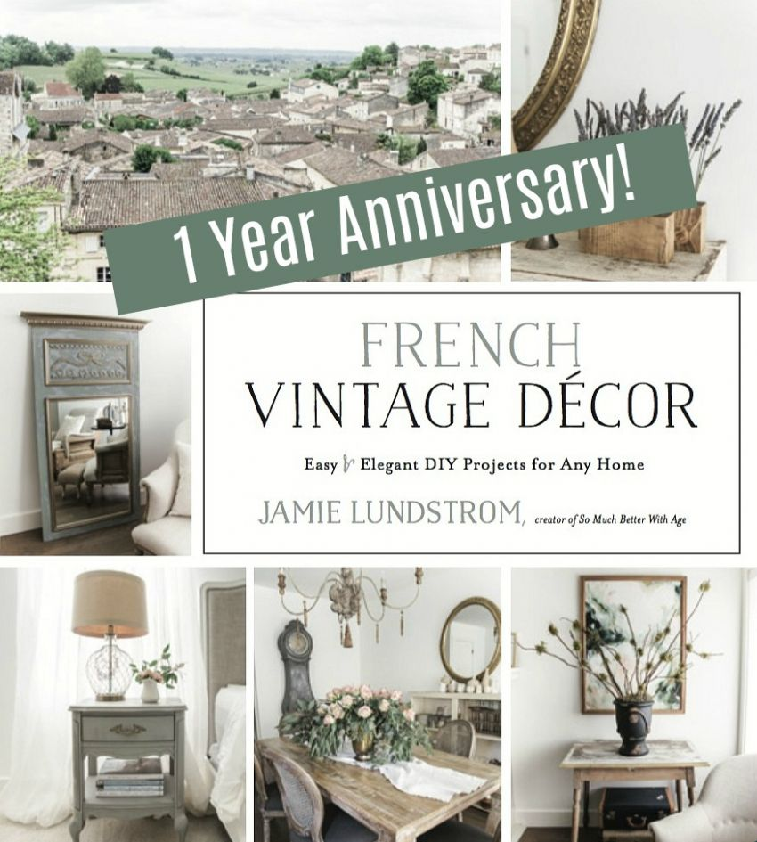 French Vintage Decor Book Anniversary + Giveaway | So Much Better ..
