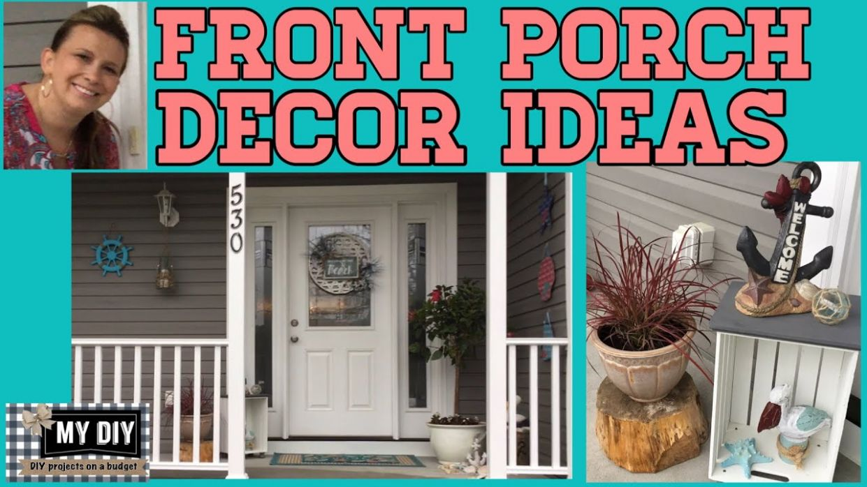 Front Porch Decor Ideas | Summer decorations ideas | ON A BUDGET! - front porch ideas diy