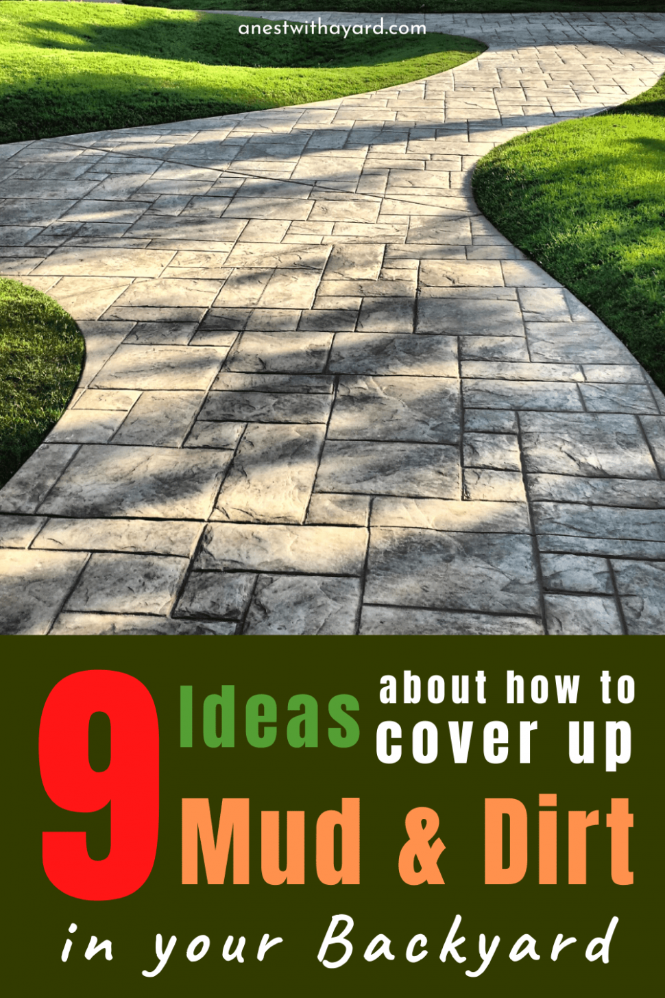 How To Cover Up Mud In Backyard In 9 - A Nest With A Yard - backyard ideas to cover dirt