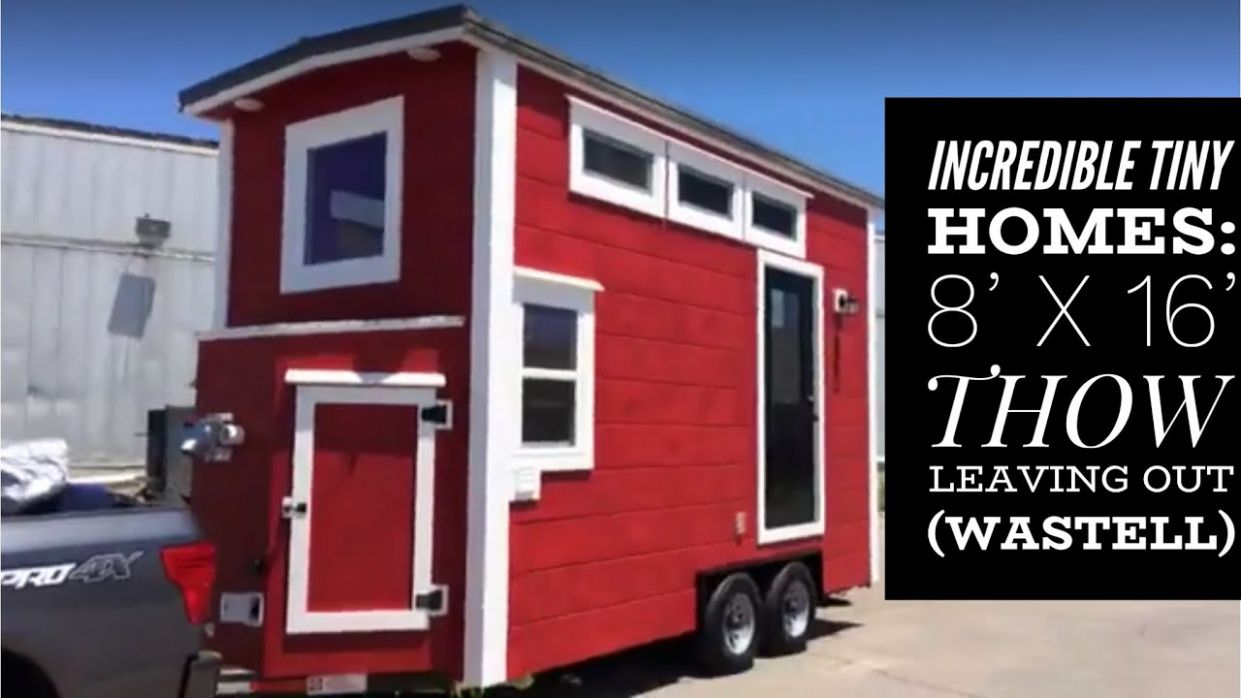 Incredible Tiny Homes: 10' x 10' THOW Leaving Out (Wastell)