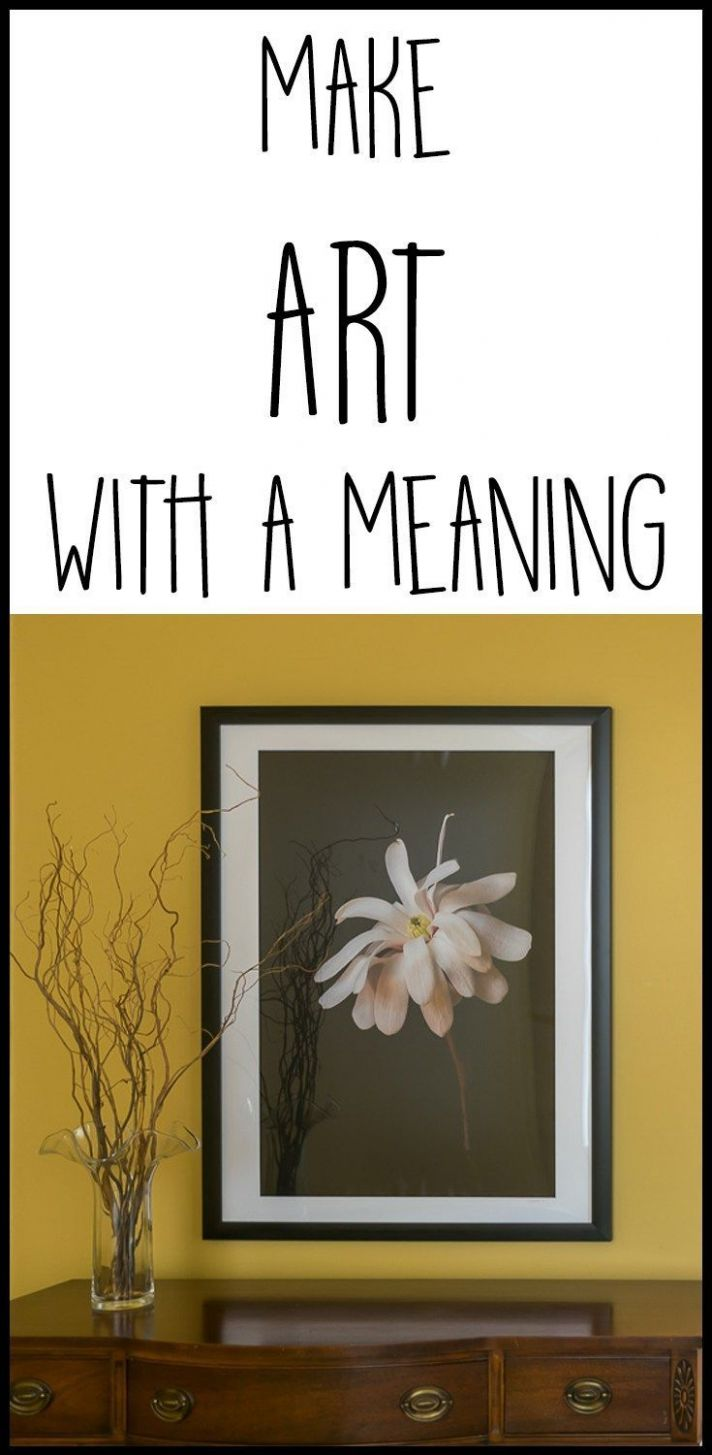 Make Art with a Meaning | Home decor, Diy home decor, Diy art projects - diy home decor meaning