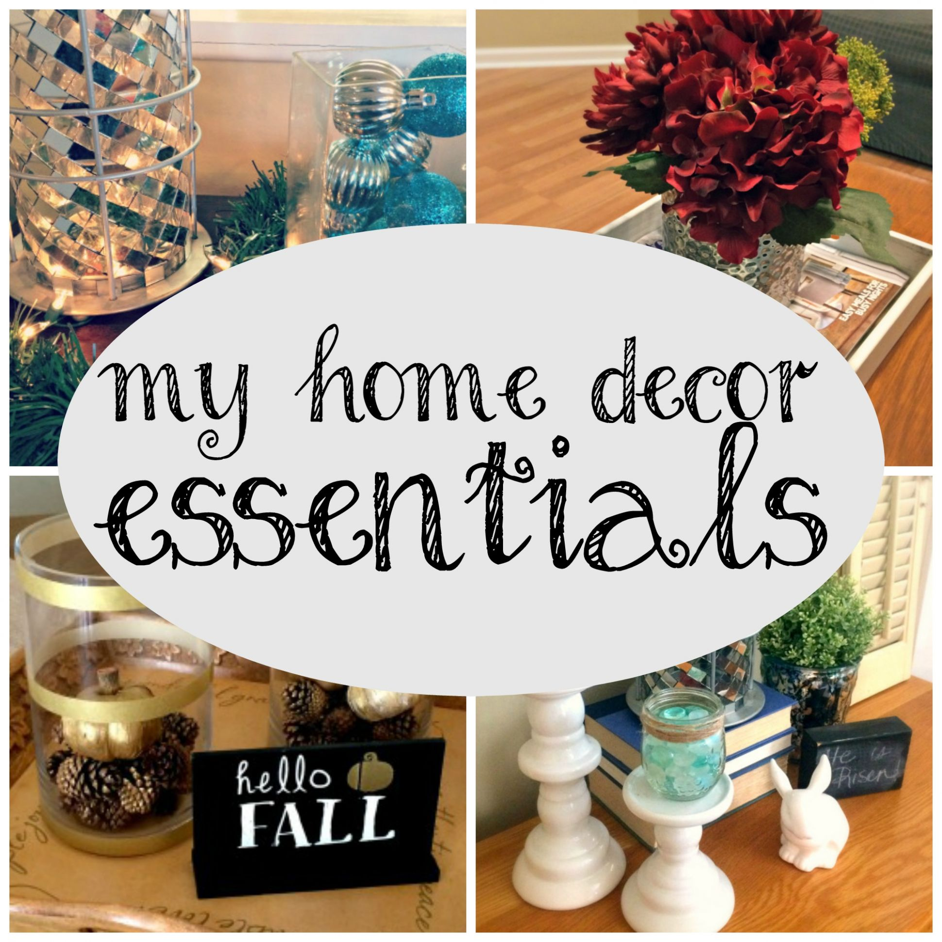 My Home Decor Essentials – Come Home For Comfort
