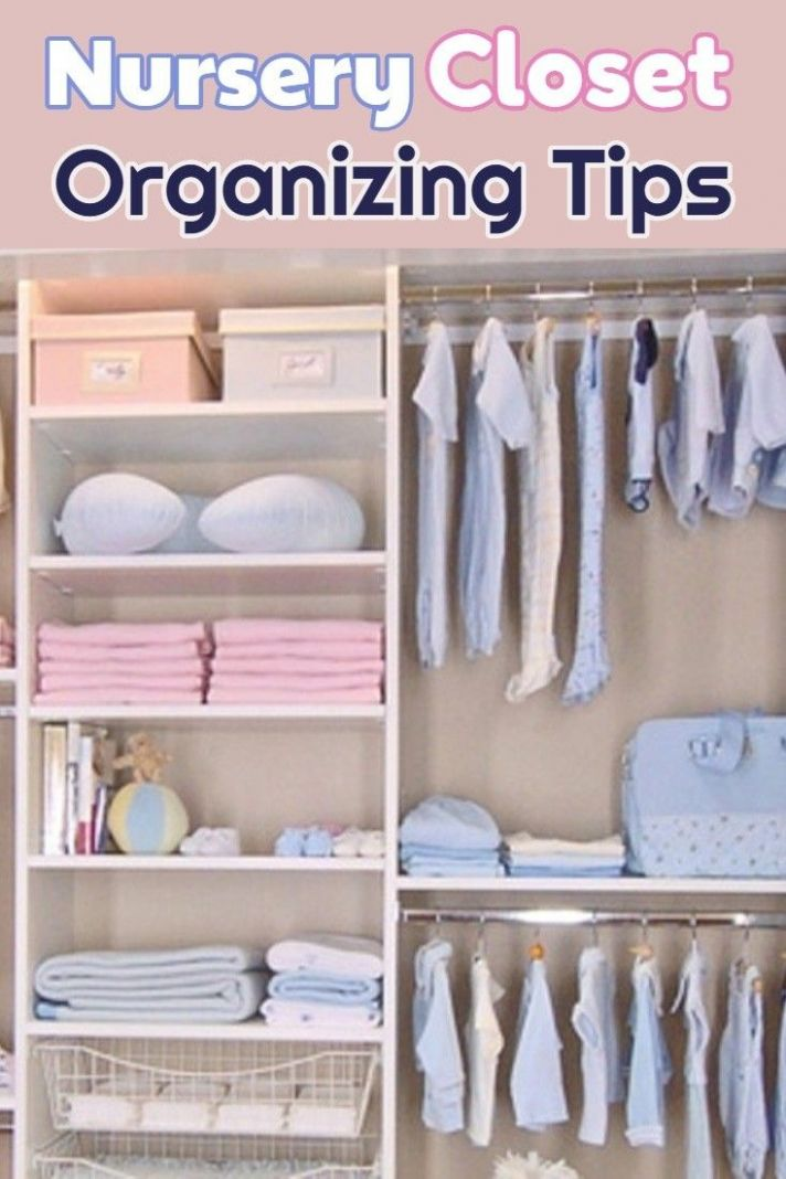 Nursery Closet Organization Ideas For The Perfectly Organized Baby ...