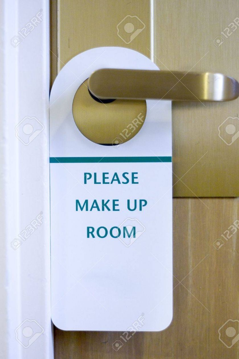 Please Make Up Room hotel sign with workspace - makeup room hotel