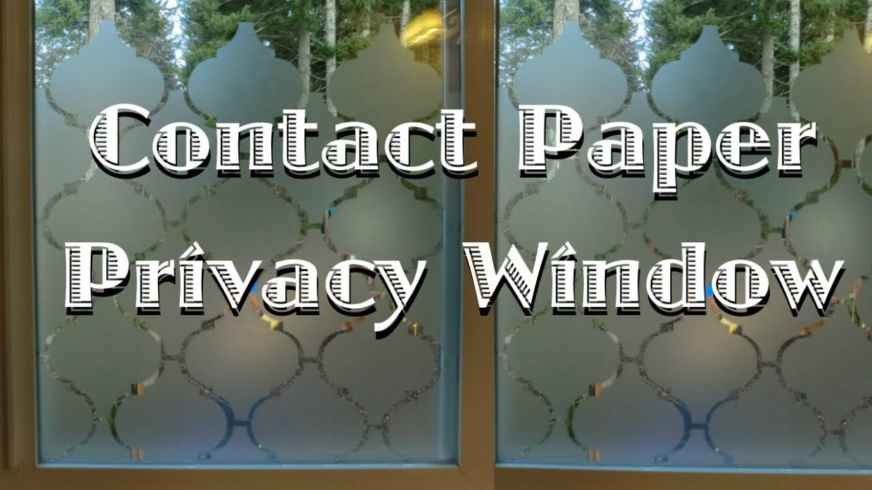 Privacy Window Using Contact Paper - window ideas for privacy
