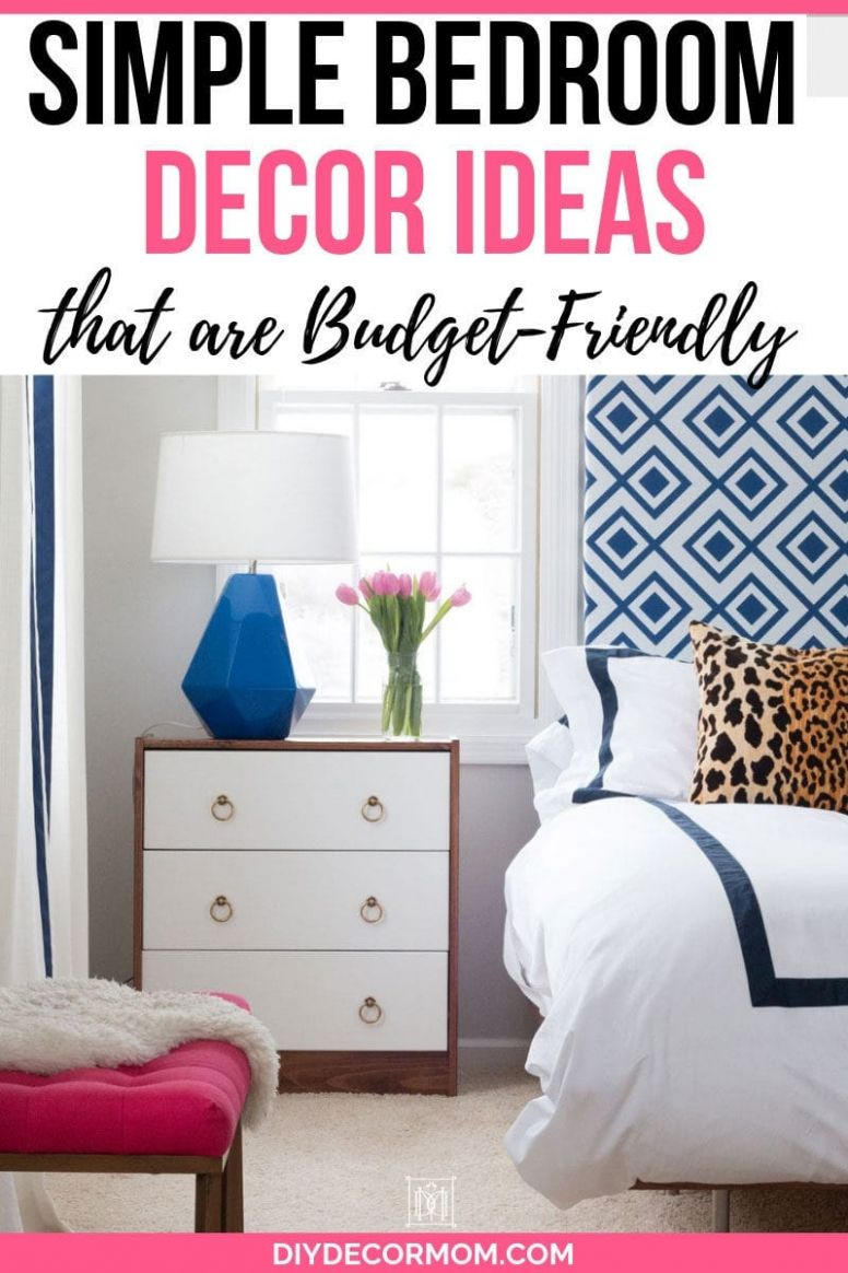 Simple Bedroom Decorating Ideas: 9+ Genius Ideas To Use In Your ...