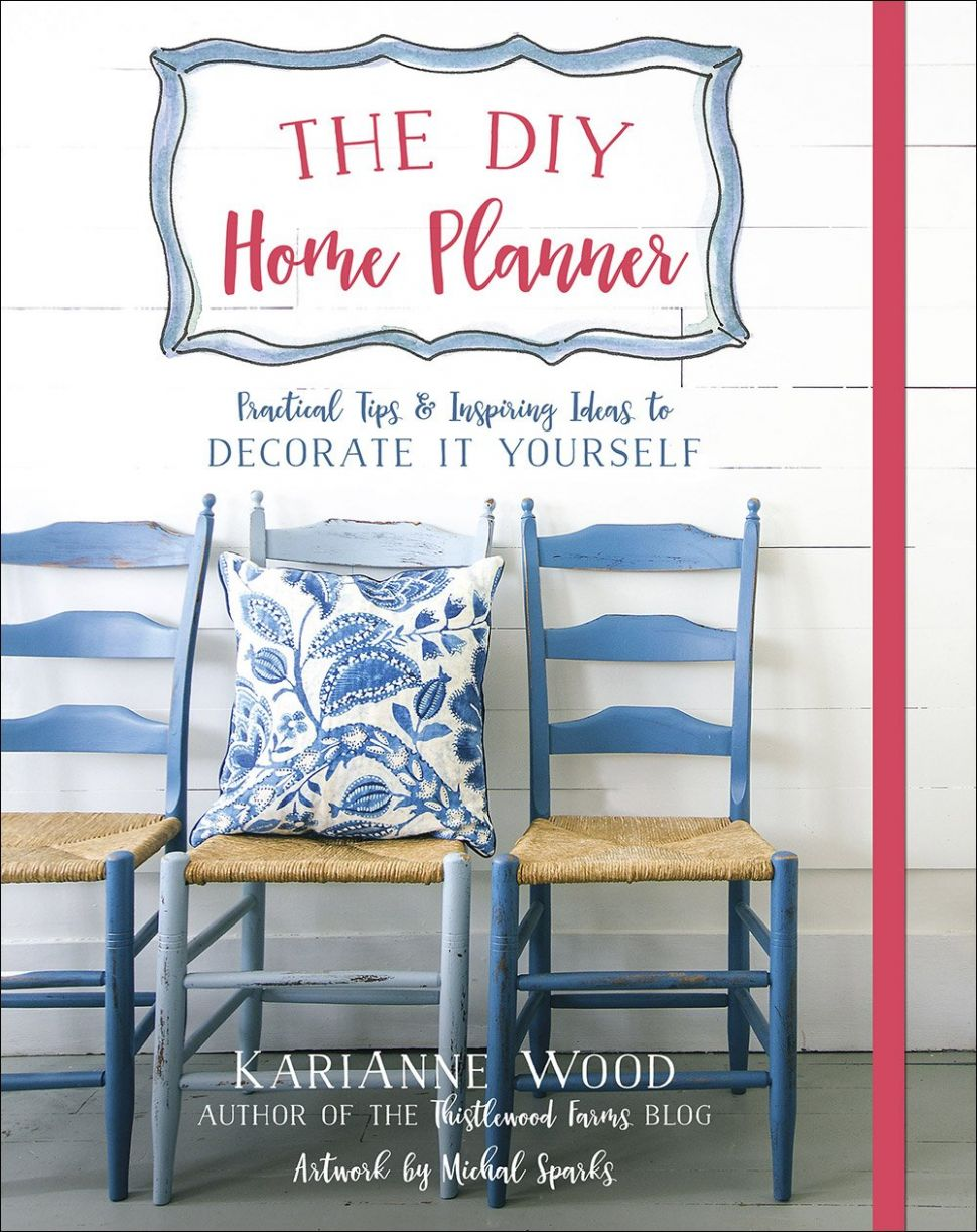 The DIY Home Planner: Practical Tips and Inspiring Ideas to ..