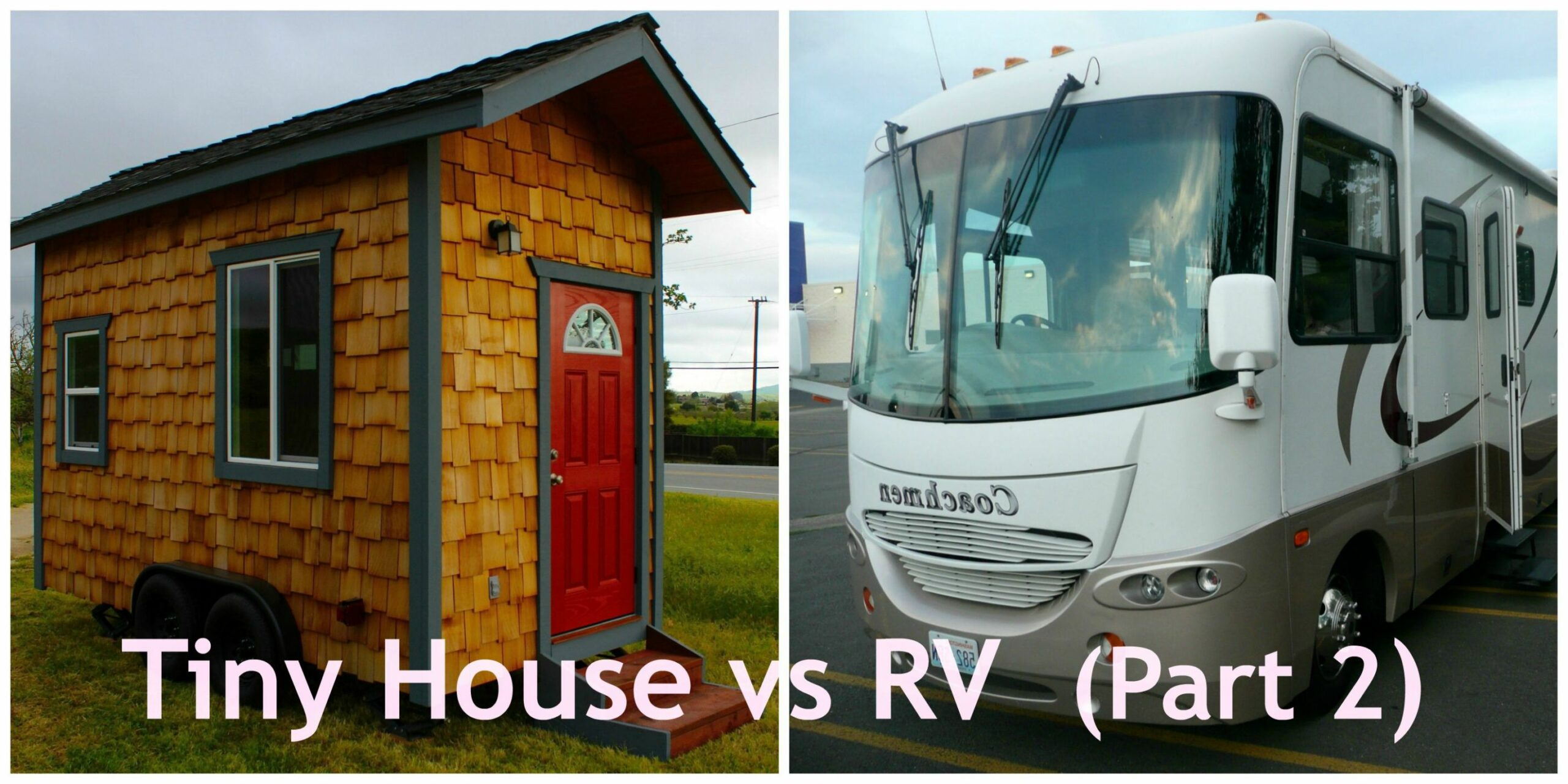 Tiny House vs