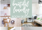 Top 10 Tips for Designing an Efficient and Beautiful Laundry Room
