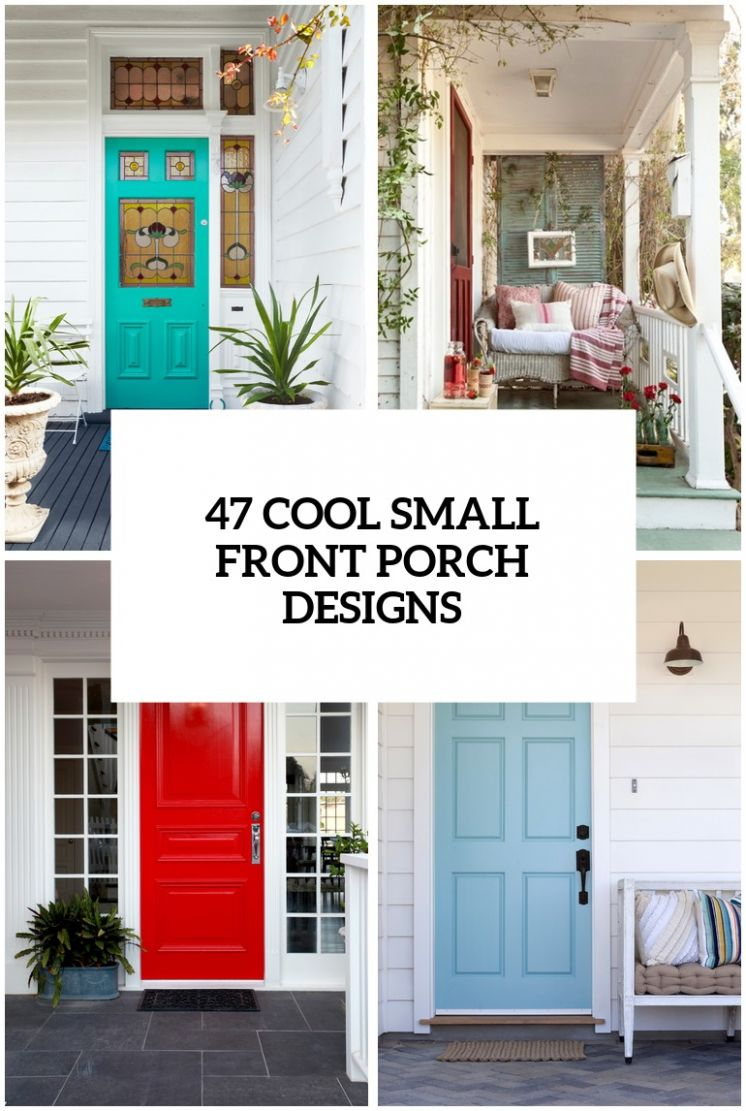 10 Cool Small Front Porch Design Ideas - front porch decor small