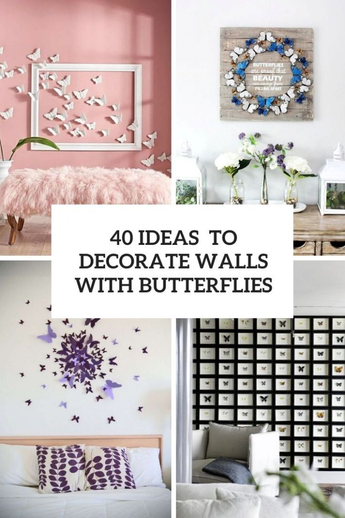 10 Ideas To Decorate Walls With Butterflies - Shelterness