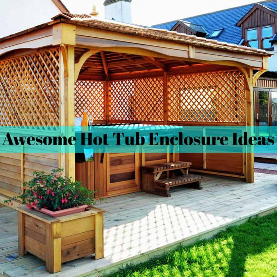 11 Awesome Hot Tub Enclosure Ideas For Your Backyard The Rex ...