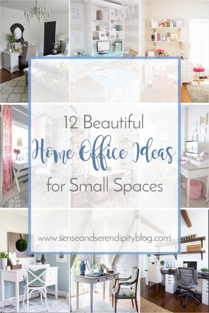 8 Beautiful Home Office Ideas for Small Spaces | Sense & Serendipity - home office ideas in small spaces