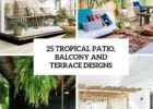 Balcony Garden Ideas Uk | Tropical patio, Terrace design, Terrace ...