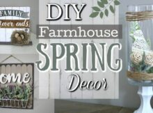 DIY Farmhouse Spring Decor Ideas | Dollar Tree DIY Home Decor 8 ...