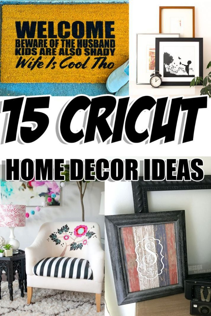DIY Home Decor Ideas Made With Your Cricut (With images ...