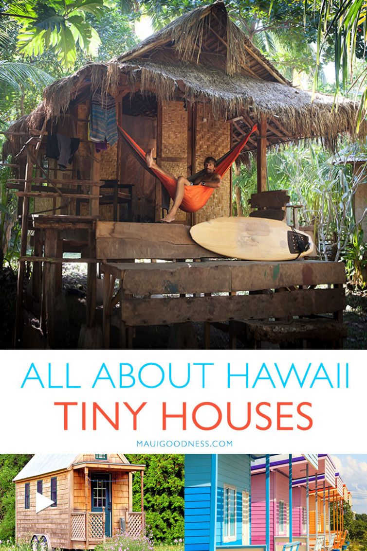 Hawaii: the Perfect Place for Tiny Houses - Maui Goodness