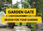 10+ Beautiful Garden Gate Design Ideas for Your Garden