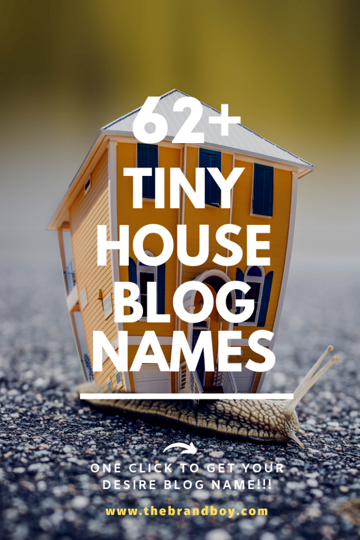 10+ Best and Catchy Tiny house blog names | Tiny house blog, Blog ...