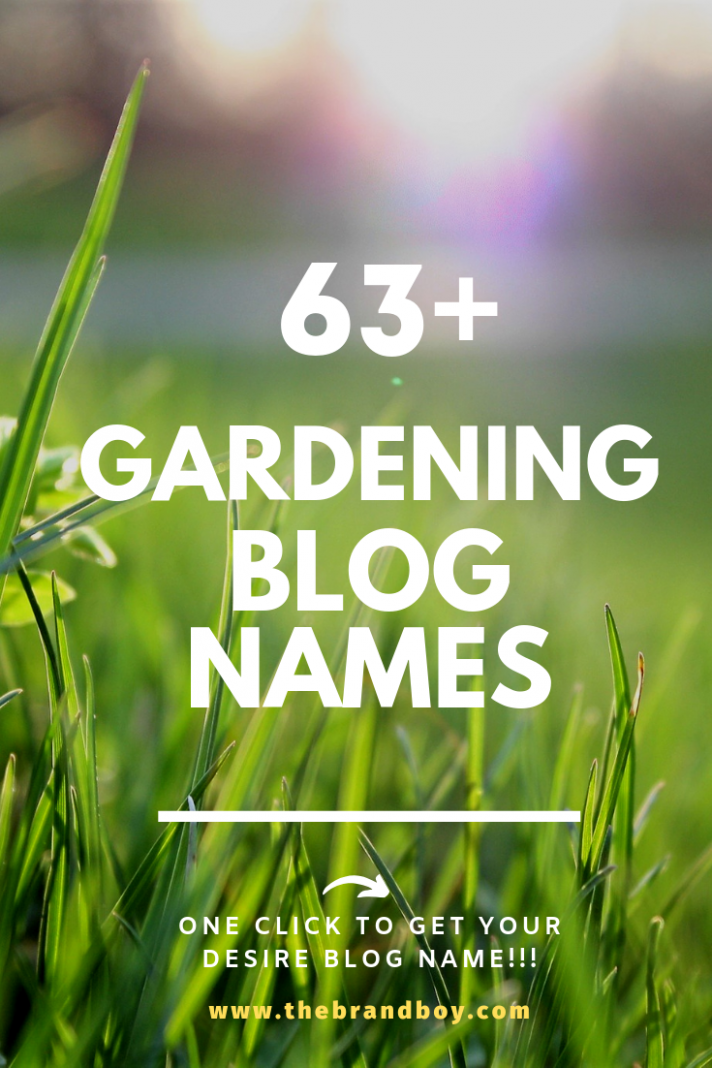 10+ Catchy and Awesome Gardening blog names (With images ..
