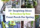 10+ Inspiring Ideas To Freshen Up Your Front Porch For Spring