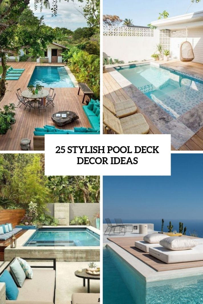 10 Stylish Pool Deck Decor Ideas - Shelterness