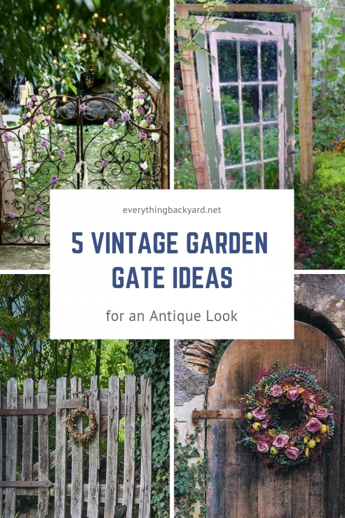10 Vintage Garden Gate Ideas for an Antique Look | Old garden gates ...