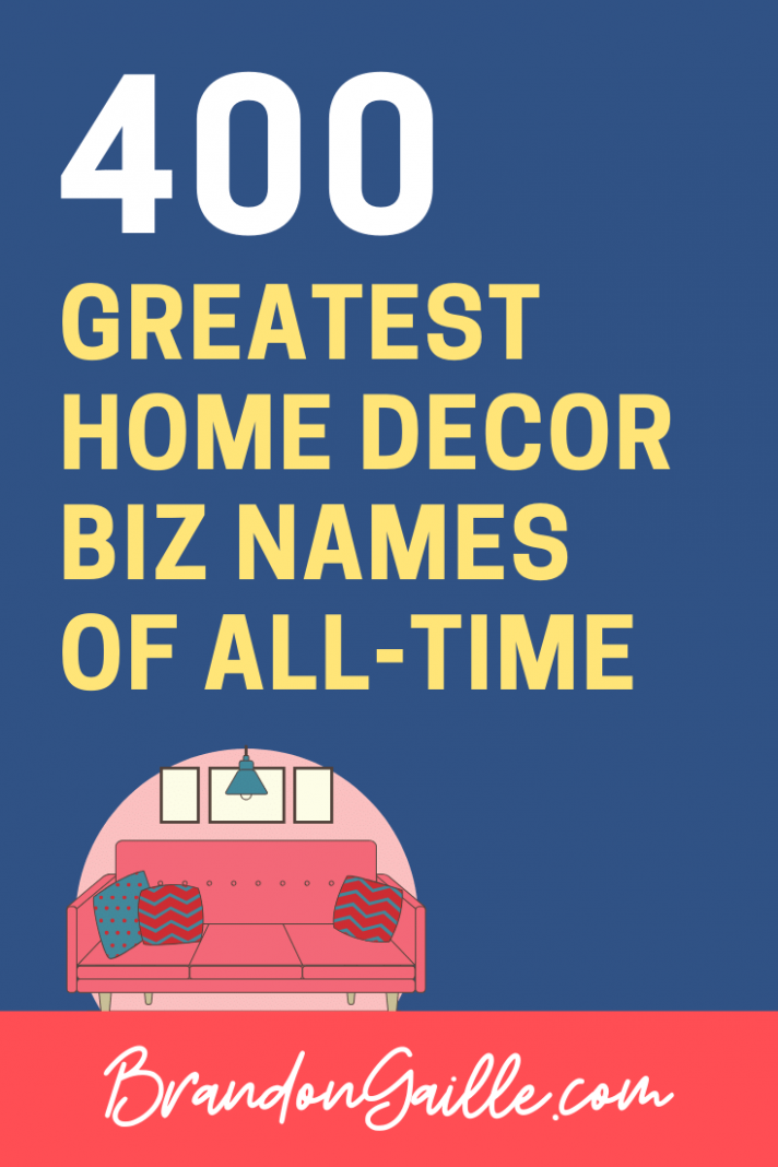 12 Catchy Home Decor Business Names - BrandonGaille
