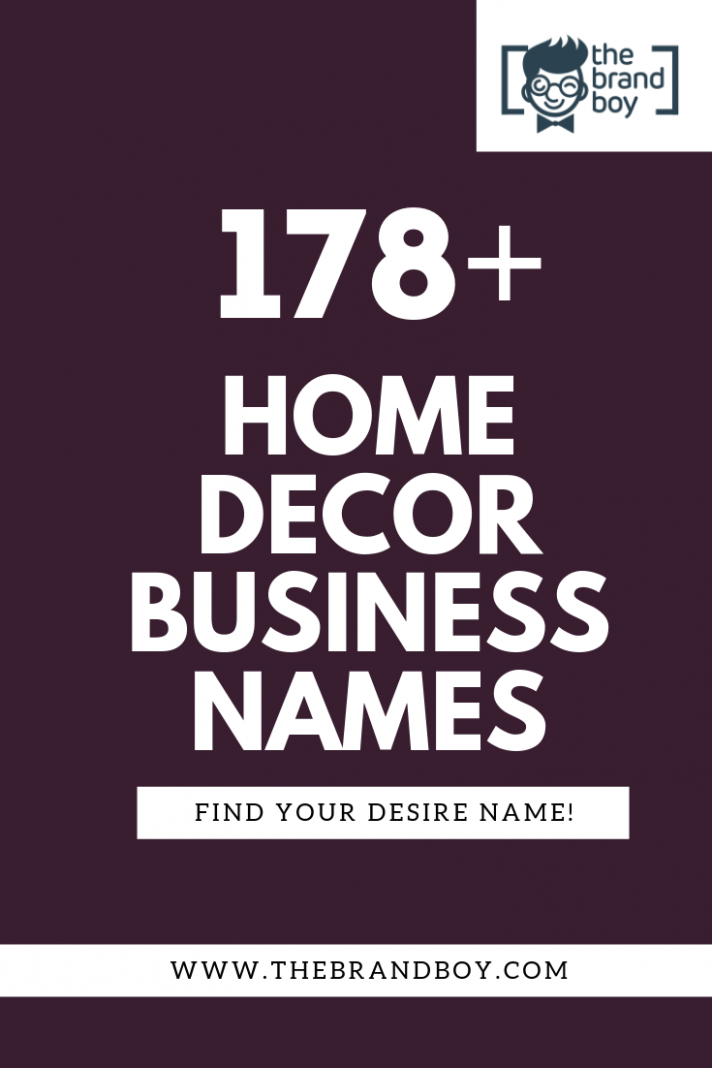 12+ Creative Home Decor Business Names ( Video+ Infographic ..