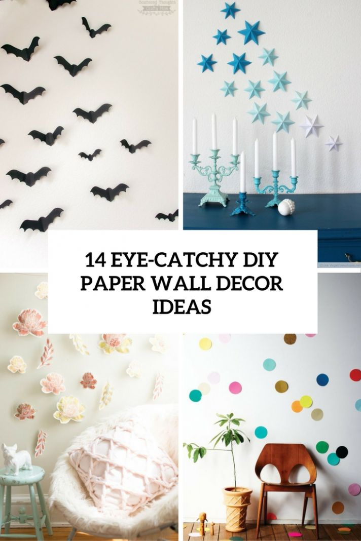 12 Eye-Catchy DIY Paper Wall Décor Ideas - Shelterness - wall decoration ideas using paper