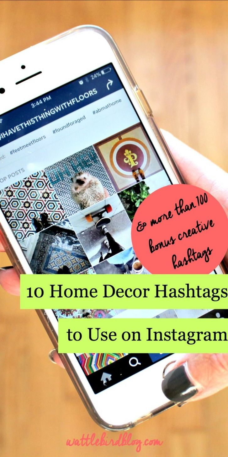 12 Home Decor Hashtags to Use on Instagram (With images ...