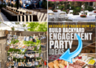 12 Ideas How to Build Backyard Engagement Party (Some of the ...