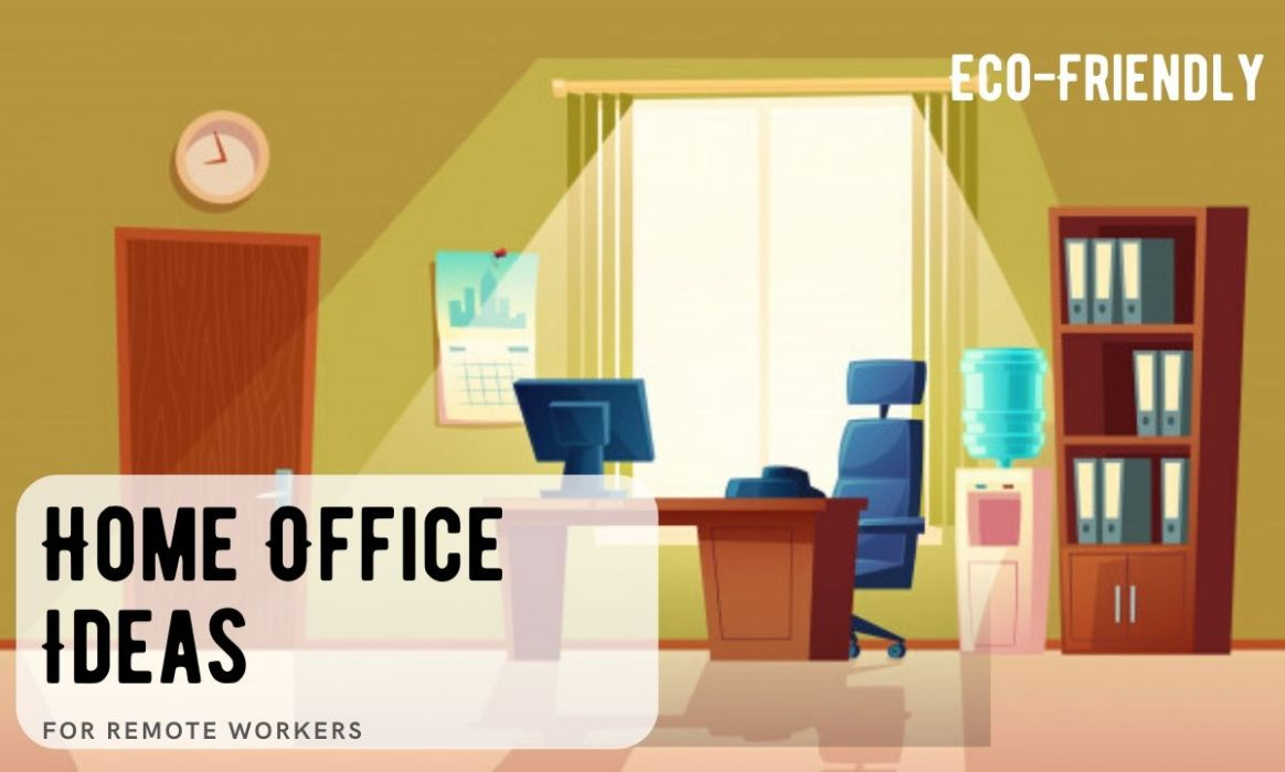 12 Top Eco-Friendly And Efficient Home Office Ideas | Progress World