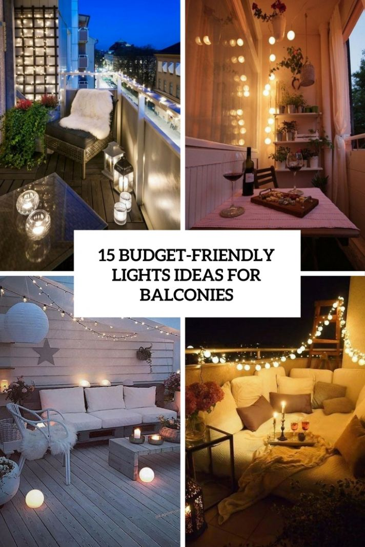 9 Budget-Friendly Lights Ideas For Balconies - Shelterness - balcony lighting ideas