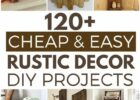 9 Cheap and Easy Rustic DIY Home Decor | Diy decor projects, Diy ...